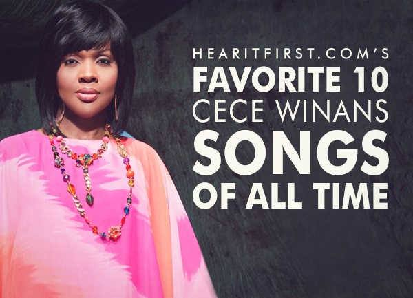 Favorite 10 CeCe Winans Songs Of All Time