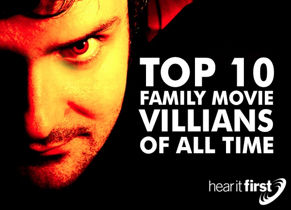 Top 10 Family Movie Villains Of All Time