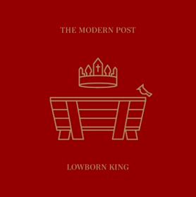 BEC Recordings Releasing Christmas EP Lowborn King From The Modern Post This Week