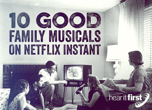 10 Good Family Musicals on Netflix Instant