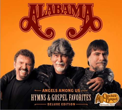 Cracker Barrel Old Country Store® Releases Alabama's ANGELS AMONG US: HYMNS & GOSPEL FAVORITES: DELUXE EDITION CD Today