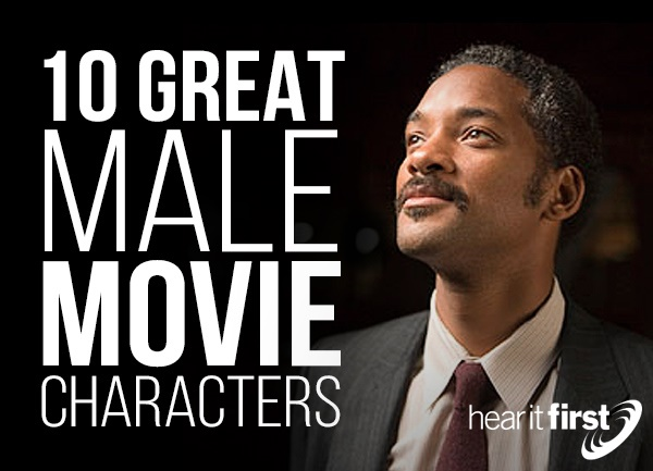 10 Great Male Movie Characters