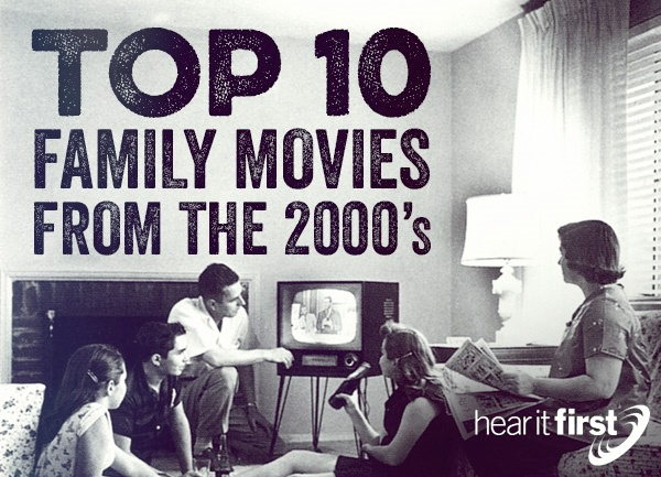 Top 10 Family Movies From the 2000's