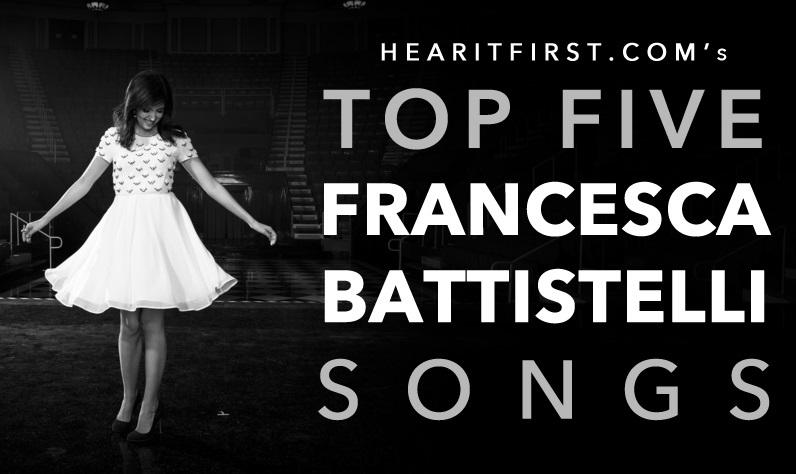 HearItFirst.com's Top 5 Francesca Battistelli Songs