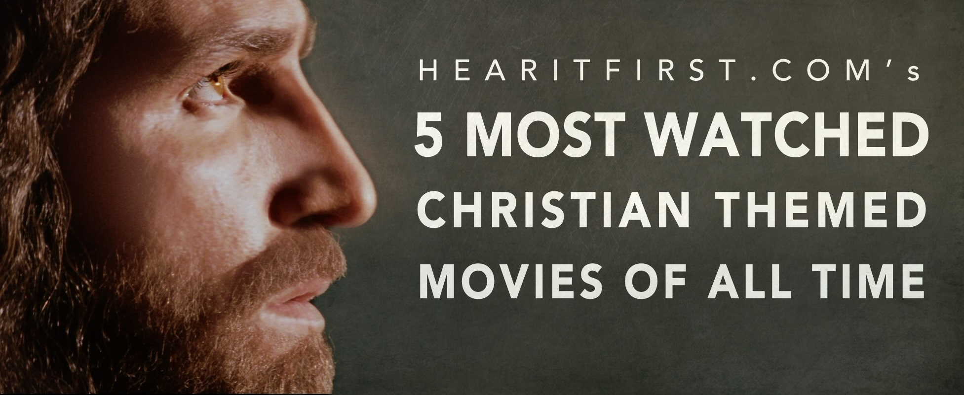 5 Most Watched Christian Themed Movies Of All Time