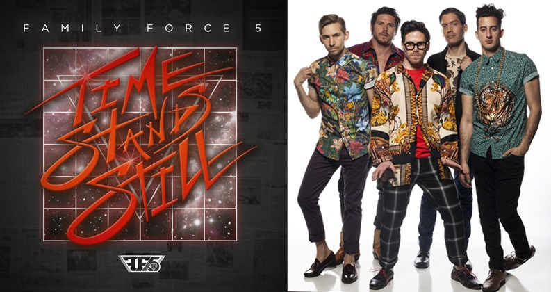 "Family Force 5's 'Time Stands Still' Releases Aug. 5, With iTunes Now Offering Two Instant Grat Tracks With Pre-Order, ""Let It Be Love,"" ""BZRK"""