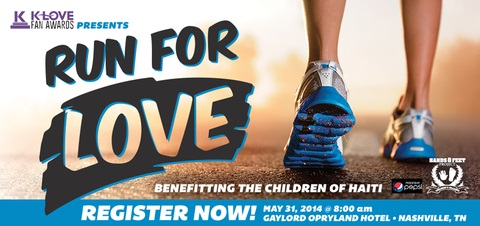 K-LOVE Fan Awards to Host First Annual RUN FOR LOVE 5K at Gaylord Opryland Hotel Set for May 31