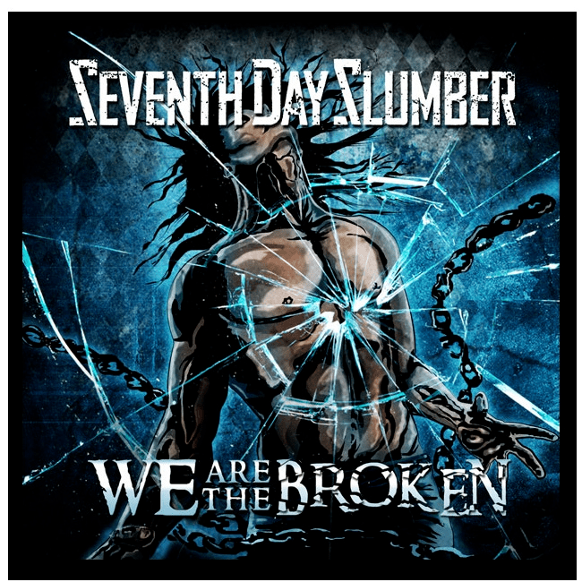 Seventh Day Slumber Bows 'We Are The Broken' May 13