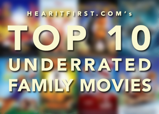 Top 10 Underrated Family Movies