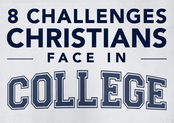8 Challenges Christians Face in College