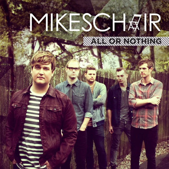 """MIKESCHAIR To Release New Album """"All or Nothing"""" April 1"""