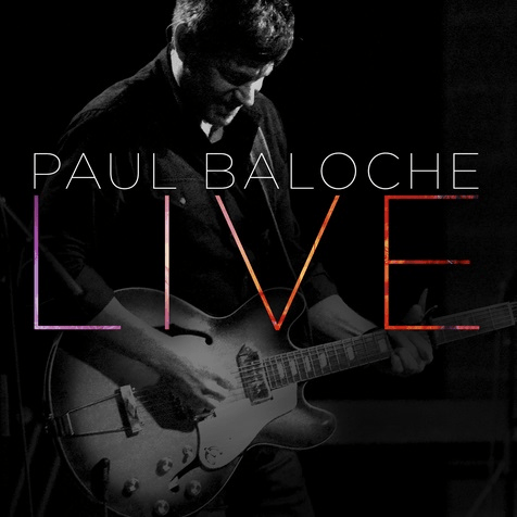 Renowned Modern Worship Leader, Paul Baloche, Releases LIVE April 1 From Integrity Music