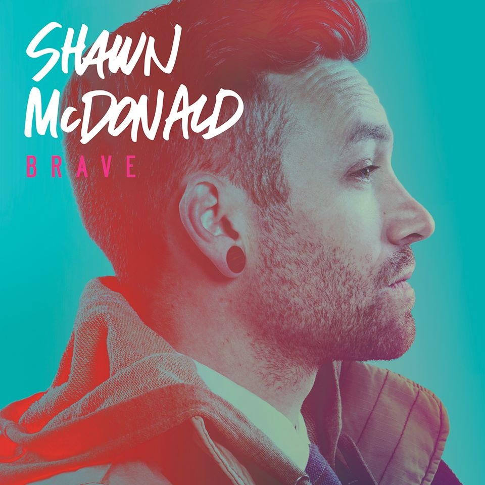 Shawn McDonald Releases BRAVE On April 15, His First Album In 3 Years
