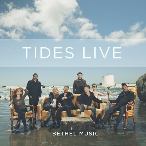 Bethel Music Releases TIDES LIVE Globally Today
