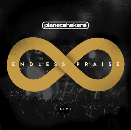"""Planetshakers Band Releases """"Endless Praise"""" CD/DVD Globally March 11 Through Integrity Music"""