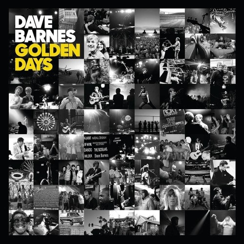 """GRAMMY-Nominated Singer/Songwriter Dave Barnes Releases Anticipated LP, """"Golden Days,"""" Tomorrow, Jan. 28"""