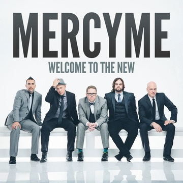 "MercyMe Ushers in New Era with Eighth Studio Record ""Welcome To The New"" Available April 8"