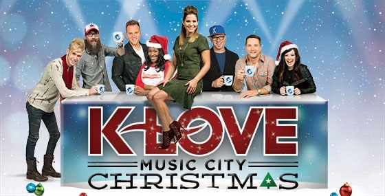 "UP's ""K-Love Music City Christmas"" - original Christmas music special - airs Monday, Dec. 9 at 8pm EST"