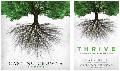 Multi-Platinum Selling Group Casting Crowns To Release THRIVE in 2014