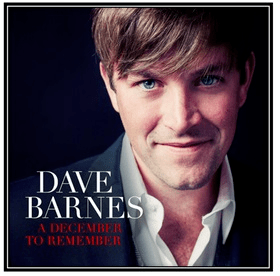 "Dave Barnes' New Christmas LP ""A December To Remember"" Now Available; Studio Record Coming Jan. 2014"