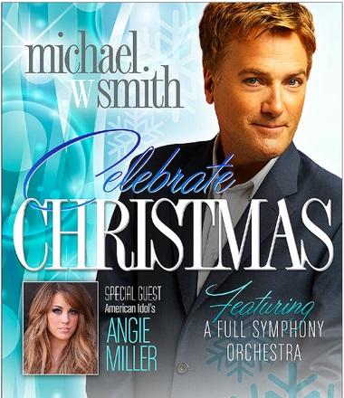 """Michael W. Smith Announces 2013 """"Celebrate Christmas"""" Tour, Runs Dec. 1 - 15"""