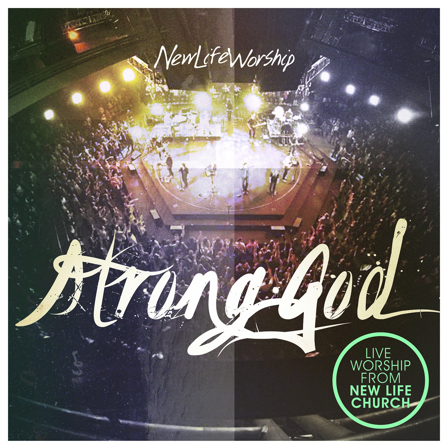 Integrity Music Releases STRONG GOD CD/DVD/iTunes LP From New Life Worship Aug. 13