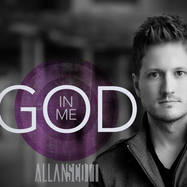 """Allan Scott """"God In Me"""" Single Releases Amidst 5-Star Acclaim; Scott Wraps 17-Station Radio Tour As CCM, NewReleaseTuesday.com, Plugged In, Worship With Andy Chrisman, More Feature Single"""