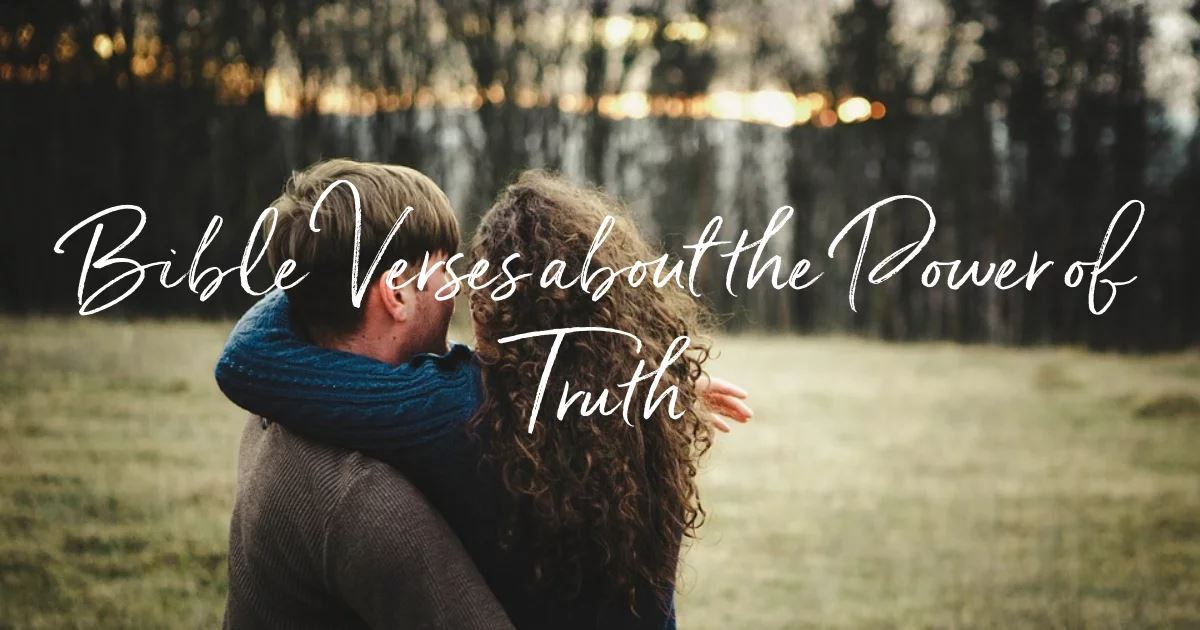 20 Bible Verses about the Power of Truth