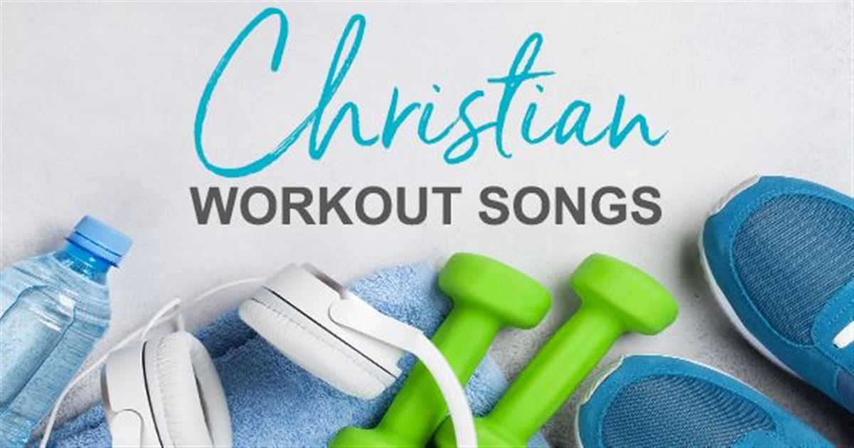 Top 11 Christian Workout Songs to Get Pumped Up