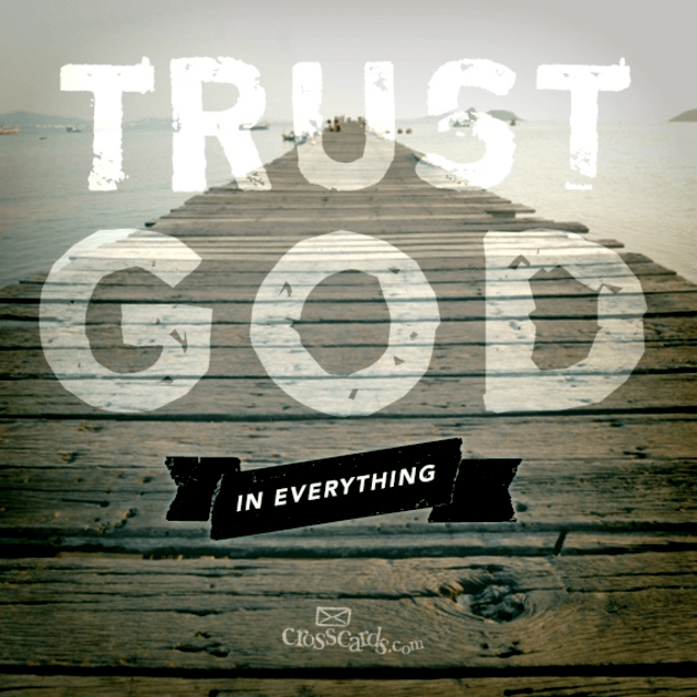 Trust God in Everything - Your Daily Verse