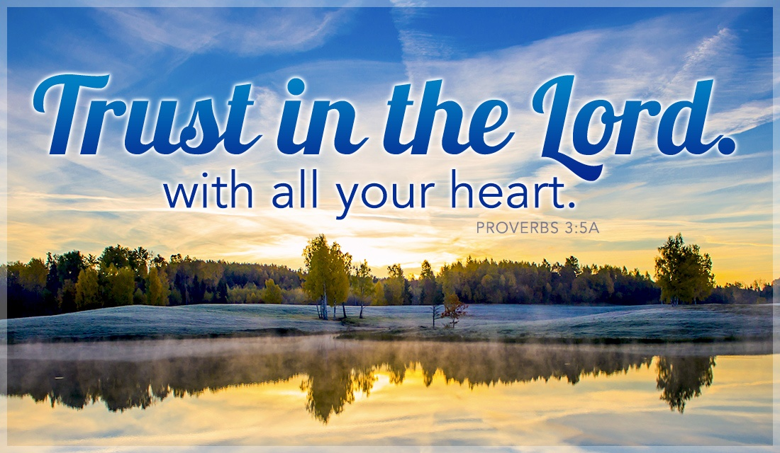 Free trust in the lord with all your heart ecard email free trust in the lord with all your heart ecard online card m4hsunfo