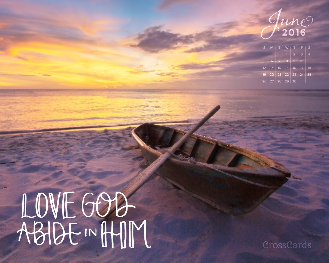 June 2016 love god abide in him desktop calendar free - Crosscards christian wallpaper ...