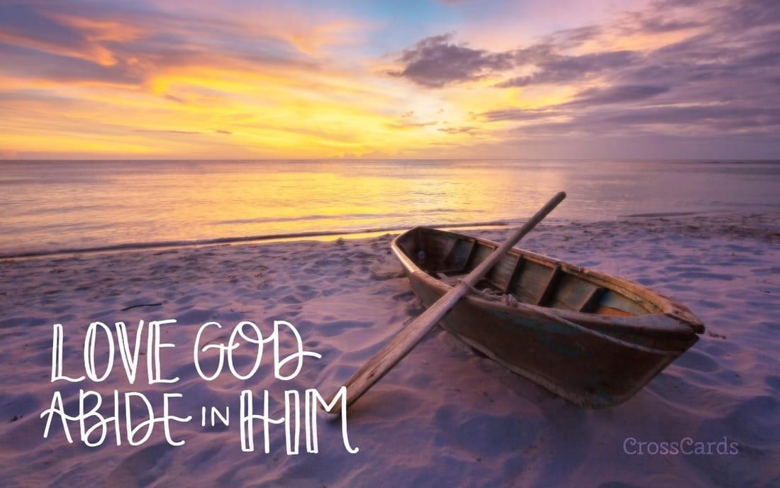 Love God, Abide in Him mobile phone wallpaper