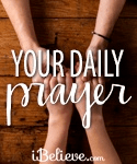 A Prayer of Blessing Over Those You Love - Your Daily Prayer - June 21, 2018