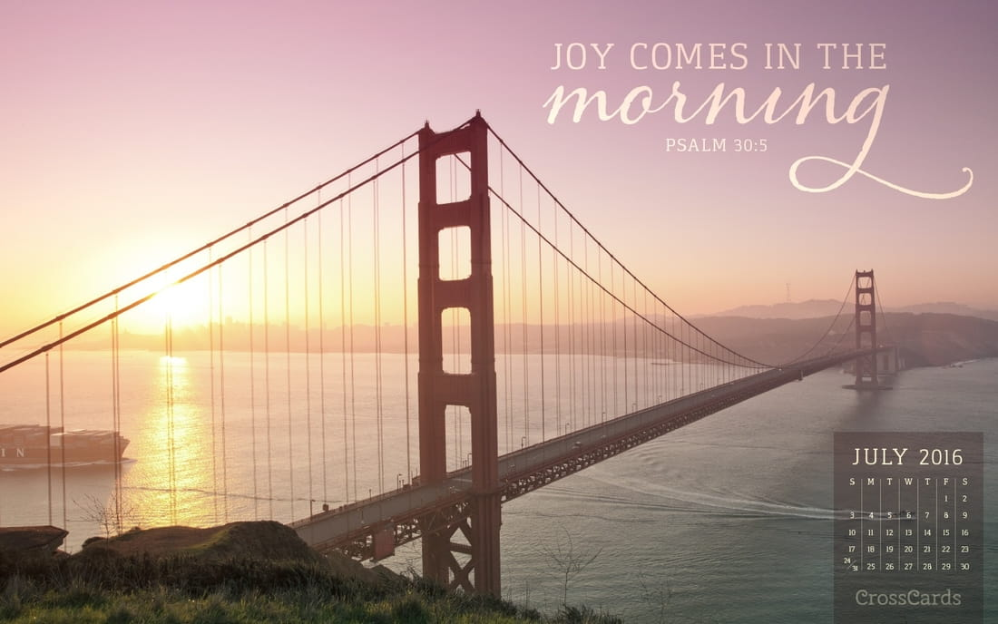 July 2016 - Joy Comes in the Morning mobile phone wallpaper