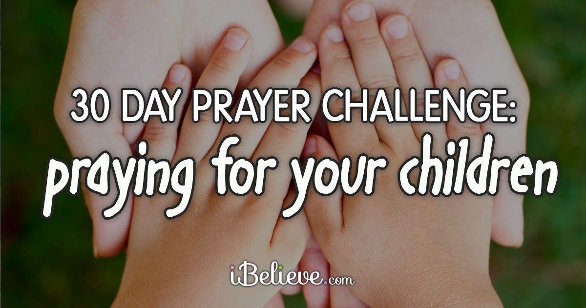 30 Day Prayer Challenge: Praying for Your Children