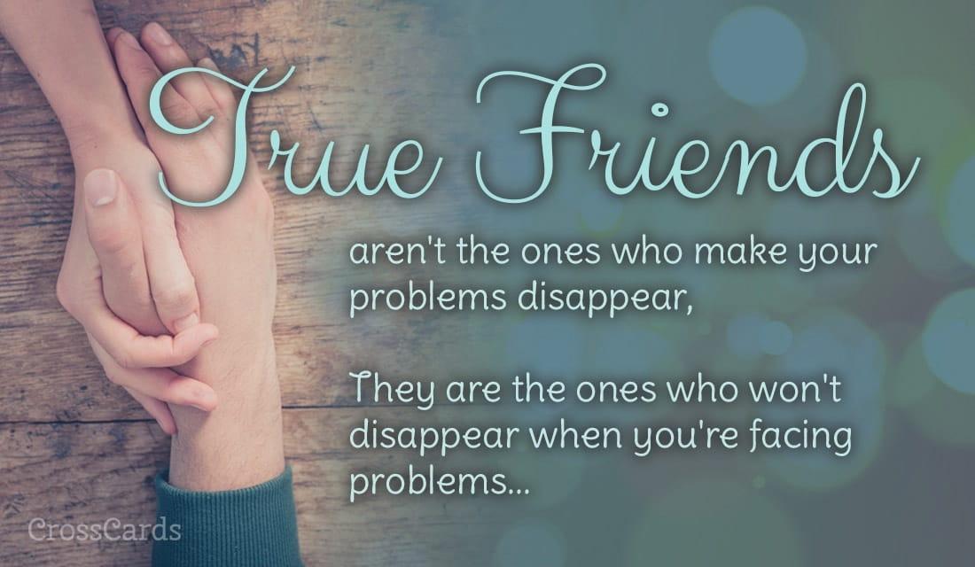 You are My True Friend ecard, online card