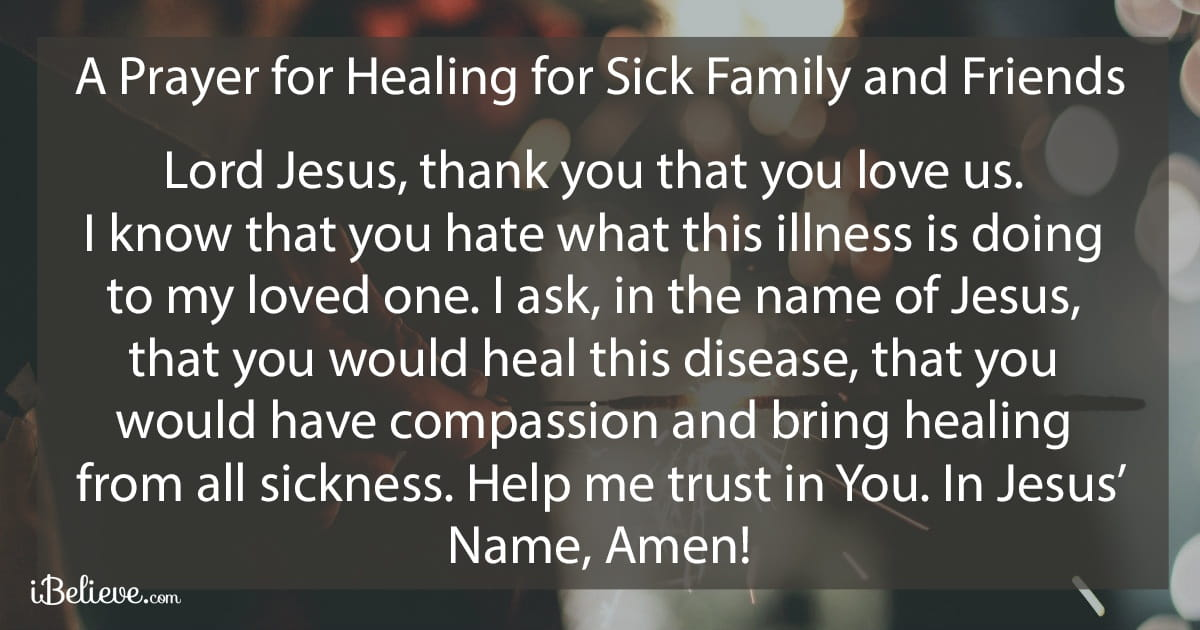 A Prayer For The Sick Powerful Healing For Family Friends