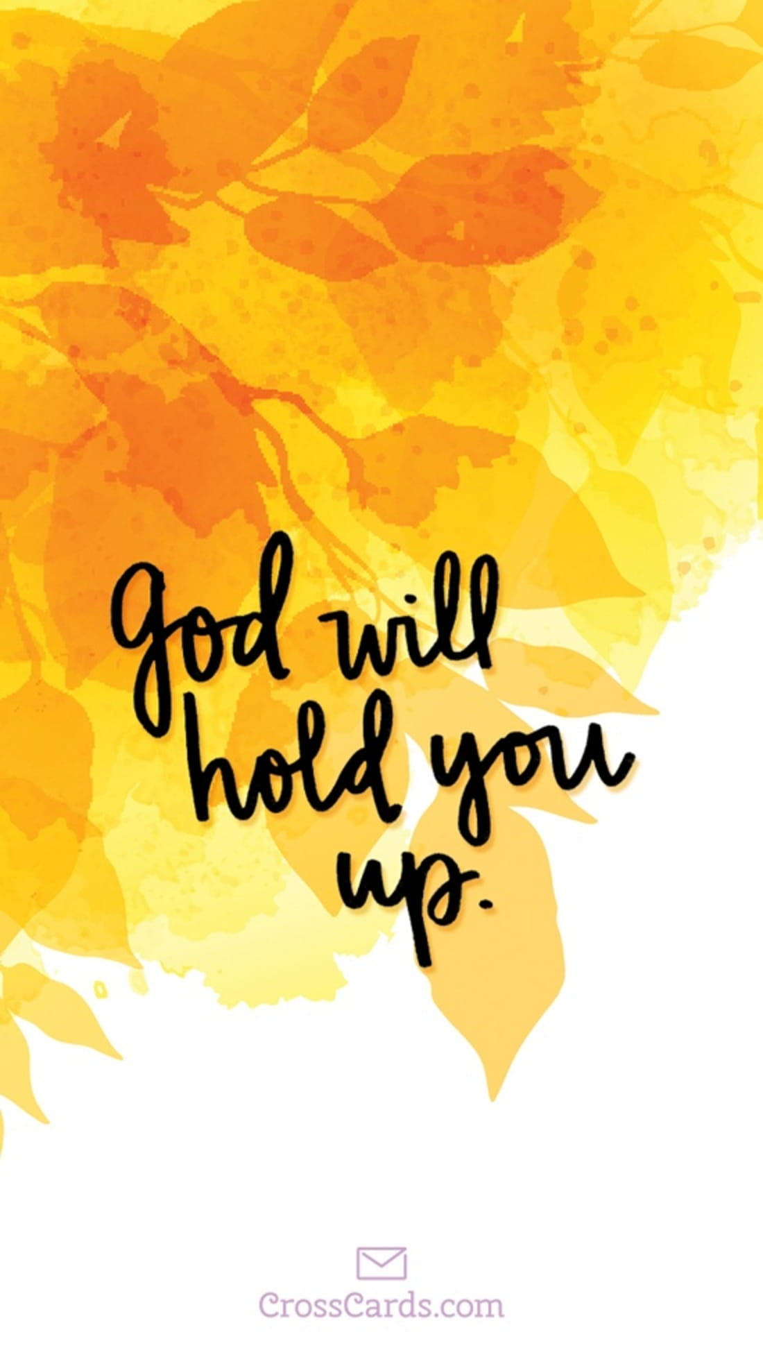 God Will Hold You Up mobile phone wallpaper