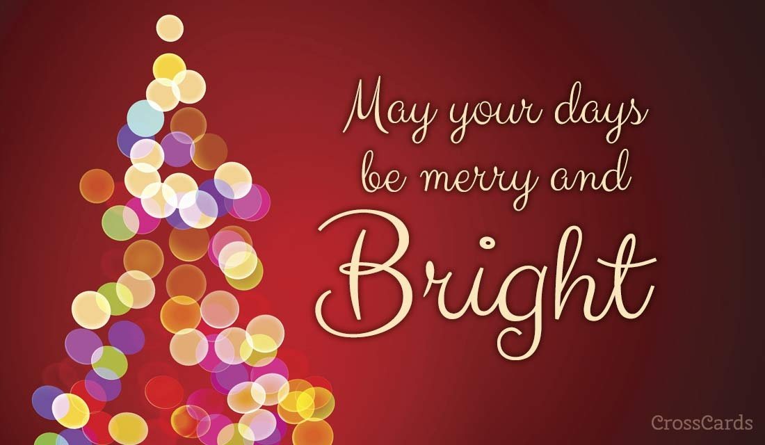May Your Days be Merry and Bright ecard, online card