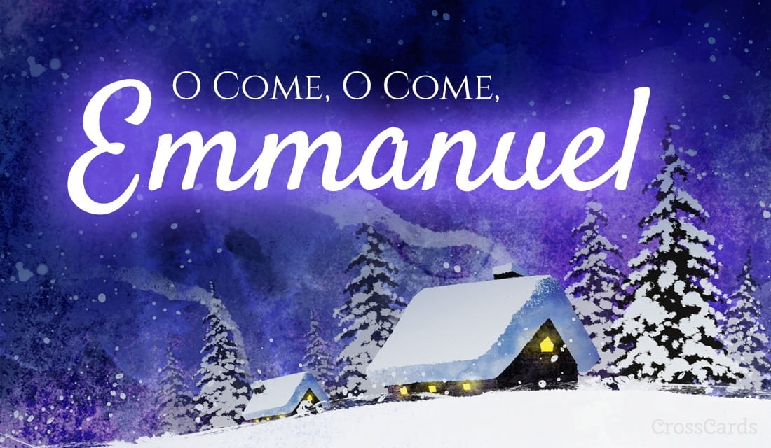 O Come O Come Emmanuel ecard, online card