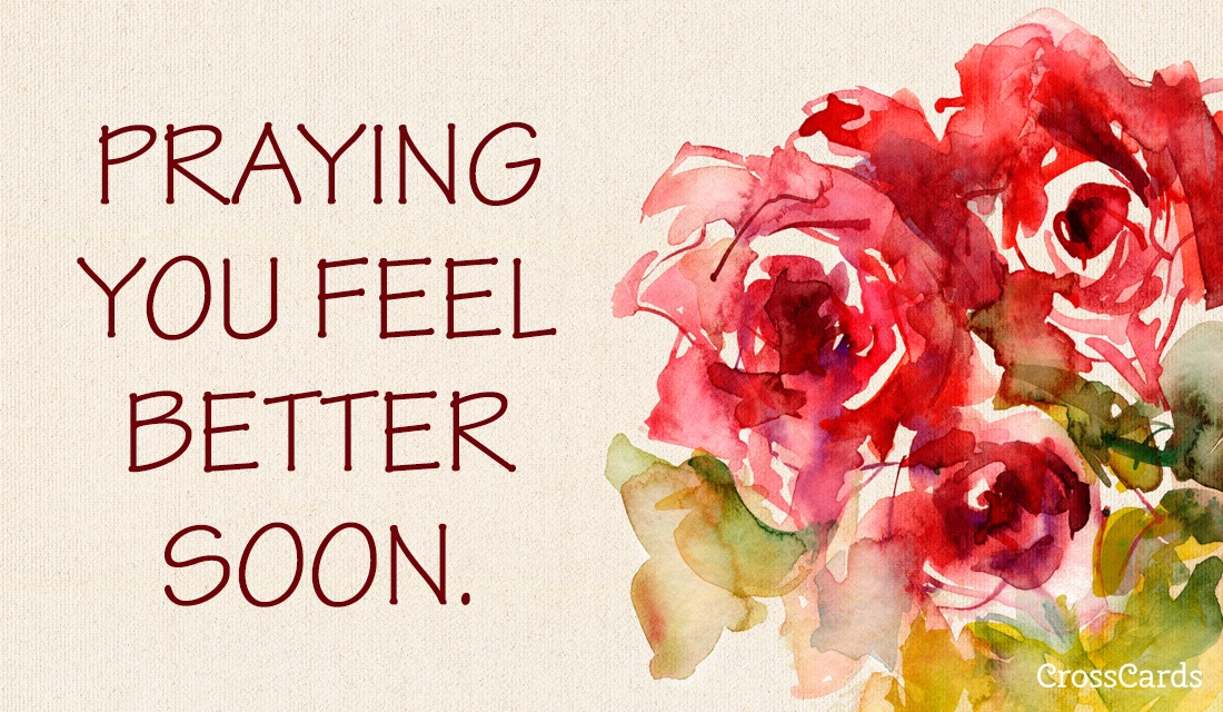 Free Praying You Feel Better Soon Ecard Email Free Personalized Get Well Cards Online