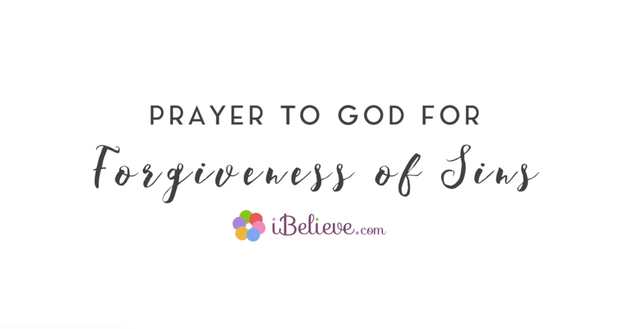 A Prayer to God For Forgiveness of Sins