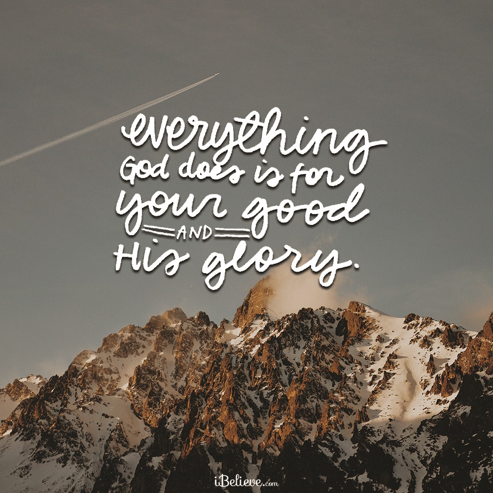 Your Good, His Glory
