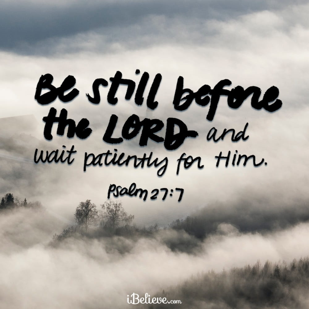 How To Be Still And Wait On The Lord