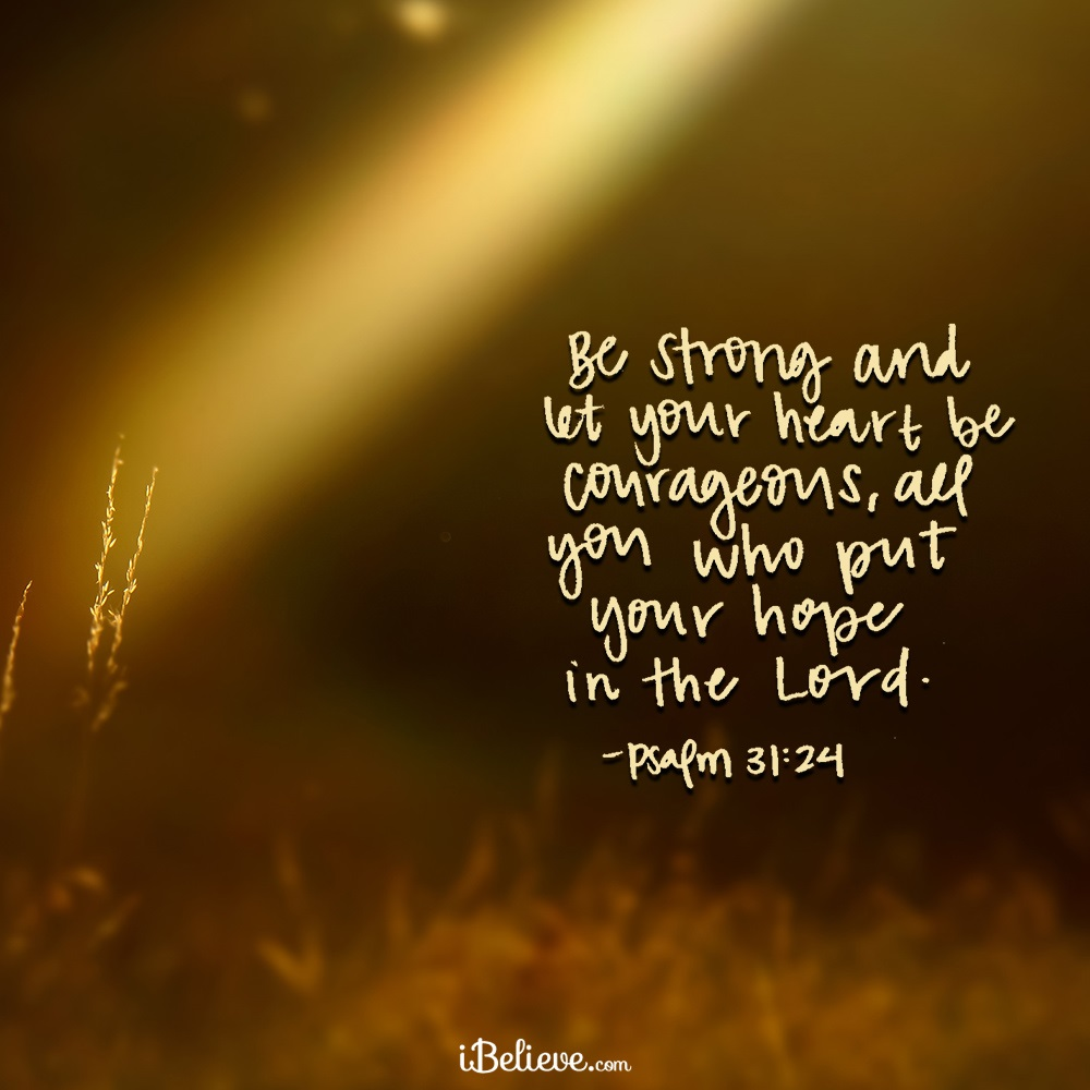 Your Daily Verse - Psalm 31:24