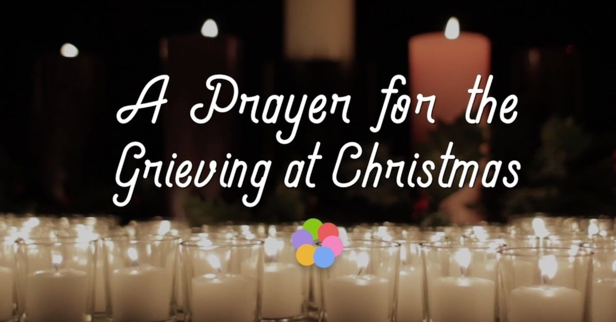 A Prayer for the Grieving at Christmas