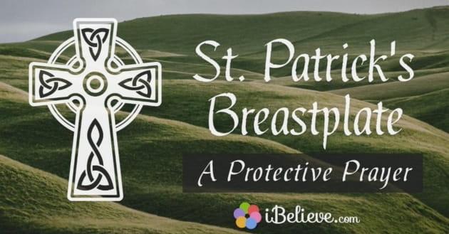 Protective Prayer: St. Patrick's Breastplate