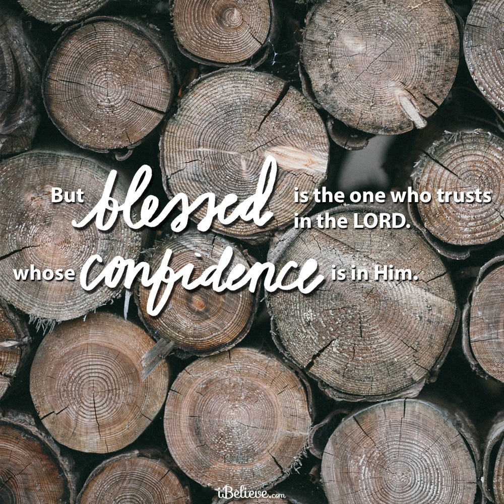 Your Daily Verse - Jeremiah 17:7