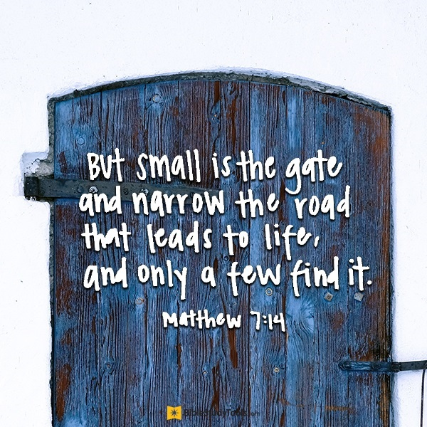 Your Daily Verse - Matthew 7:14